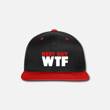 American Rest Day WTF - Snap-back Baseball Cap