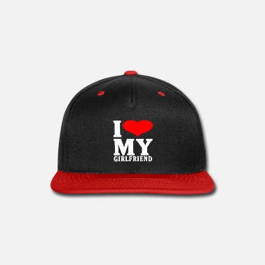 Girlfriend I love my girlfriend T-shirt - Snapback Cap