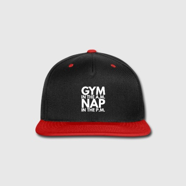 Pms Gym in the AM Nap in the PM - Snap-back Baseball Cap