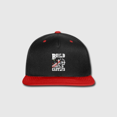 Building Build castles - Snap-back Baseball Cap