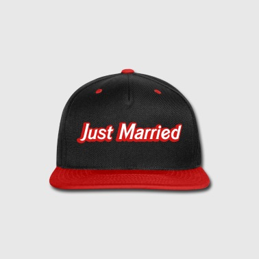 Just Just Married! cute recently married couples shirt - Snap-back Baseball Cap