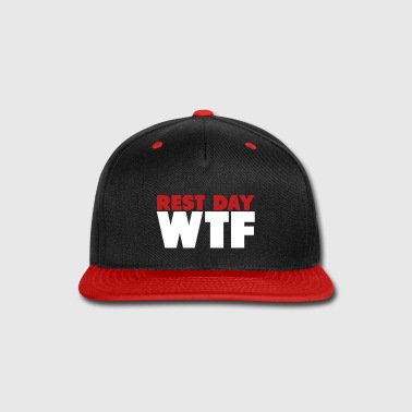 Rest Day WTF - Snap-back Baseball Cap