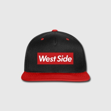 West Side Reigns Supreme - Snap-back Baseball Cap