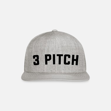 3 PITCH - Snapback Cap