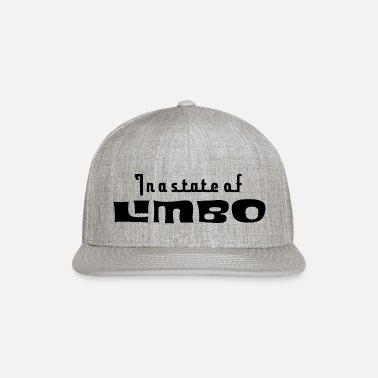 In a state of limbo - Snapback Cap