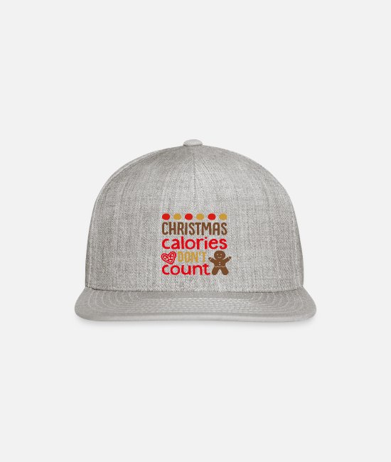 Christmas Carols Caps & Hats - Christmas Calories Don't Count - Snapback Cap heather gray