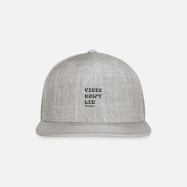 Lie Vibes Don´t Lie - Snapback Cap