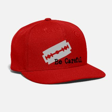 Care be careful - Snap-back Baseball Cap