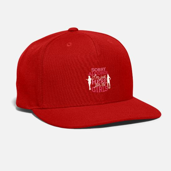 Alcohol Caps - Sorry Alcohol - Im just here for the girls - Snapback Cap red
