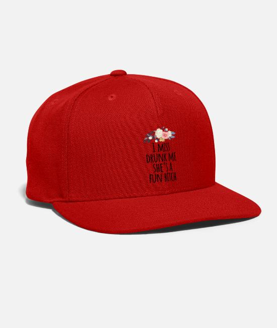 Bitch Caps & Hats - I Miss Drunk Me She's a Fun Bitch Shirt - Snapback Cap red