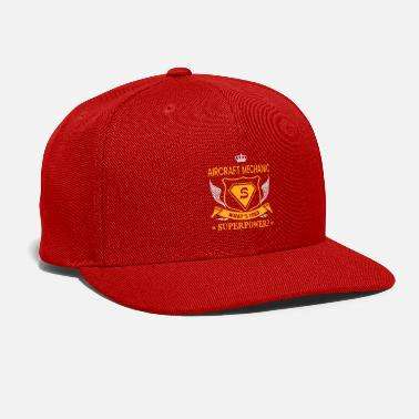 SUPER POWER - AIRCRAFT MECHANIC - Snapback Cap