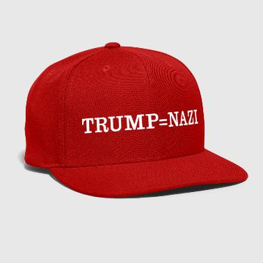 Nazi Trump = Nazi - Snap-back Baseball Cap