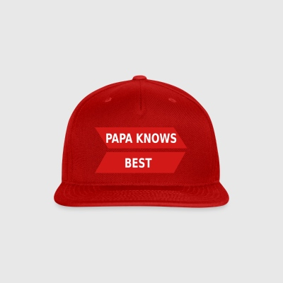 papa_knows_best_ppkb - Snap-back Baseball Cap