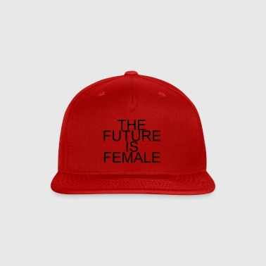 the future is female - Snap-back Baseball Cap