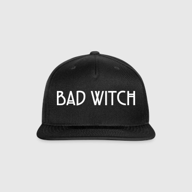 Bad Witch - Snap-back Baseball Cap