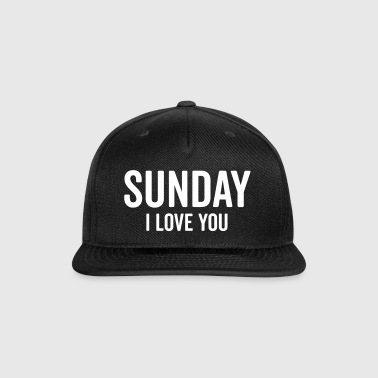 Sunday Love Funny Quote - Snap-back Baseball Cap