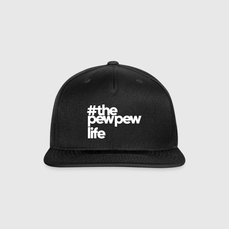 The Pew Pew Life - Snap-back Baseball Cap