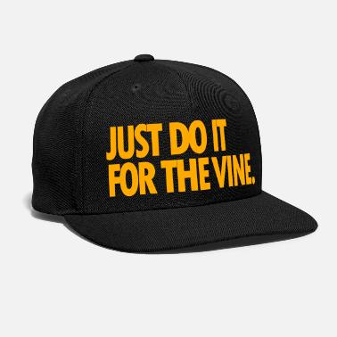 Vine JUST DO IT FOR THE VINE HAT - Snap-back Baseball Cap