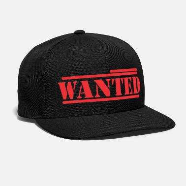 Wanted want you - Snap-back Baseball Cap