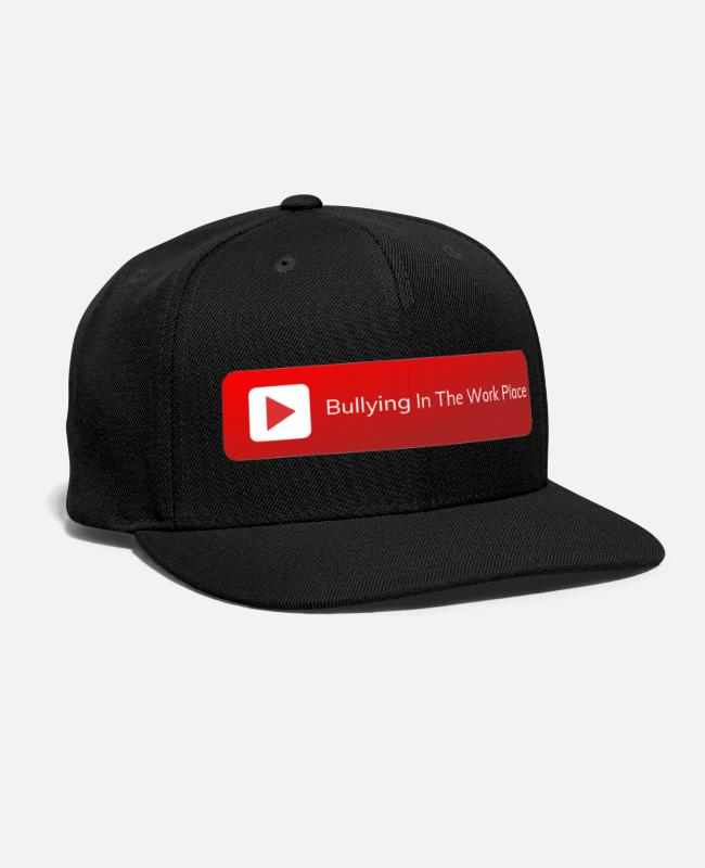 Bullying Caps & Hats - Bullying In The Work Place - Against Bullying - Snapback Cap black