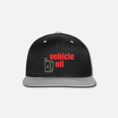 Vehicle vehicle oil - Snapback Cap