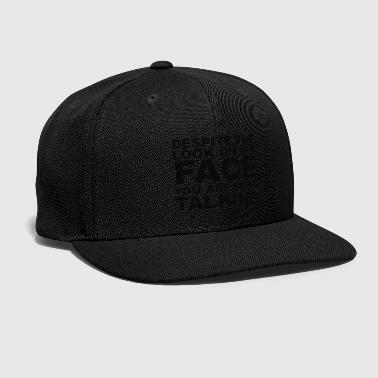 Rude Slogan - Snap-back Baseball Cap