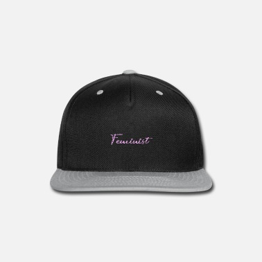 Right Feminist female rights present - Snapback Cap