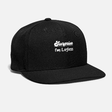 Legless Surprise! I'm Legless Drinking - Snapback Cap