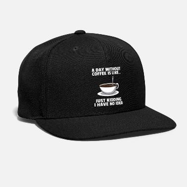 Cappuccino coffee drinker cup mug lover tired morning gift - Snapback Cap