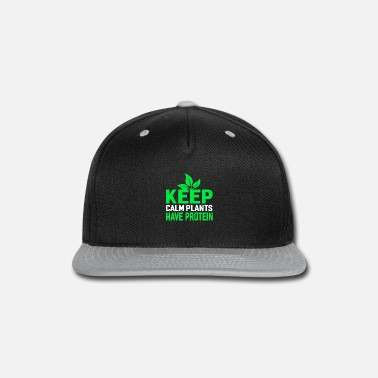 Meat KEEP CALM PLANTS HAVE PROTEIN - Snapback Cap