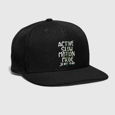 Motion Be Here And Now - Snap-back Baseball Cap