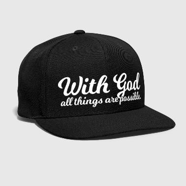 Holy With God All Things Are Possible - Snap-back Baseball Cap