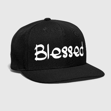 Bless You blessed - Snap-back Baseball Cap