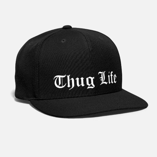 Thug Life Snapback Cap | Spreadshirt