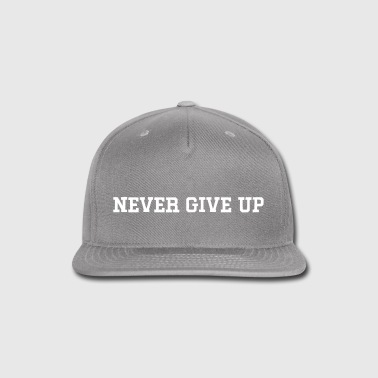NEVER GIVE UP Men's Tank - Snap-back Baseball Cap