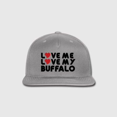 Love Me Love My Buffalo - Snap-back Baseball Cap