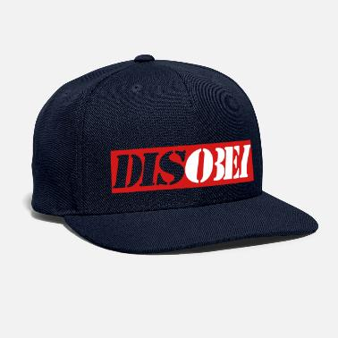 Disobey Disobey - Snapback Cap