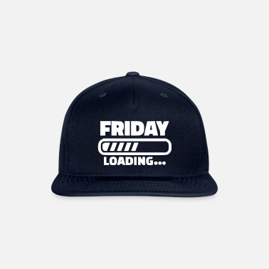 Loading friday loading 2 - Snapback Cap