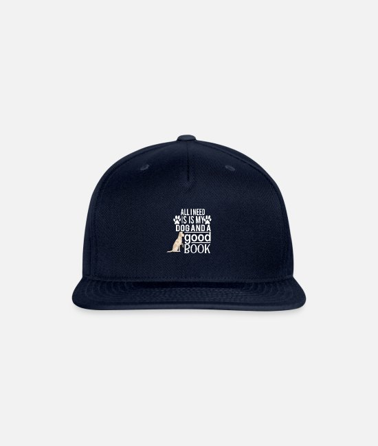 Read Caps & Hats - all i need is my dog and good book - Snapback Cap navy