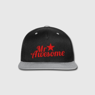 MR AWESOME with a sexy RED star - Snap-back Baseball Cap