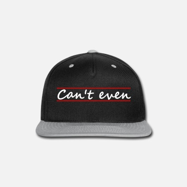 Evening can't even - Snap-back Baseball Cap
