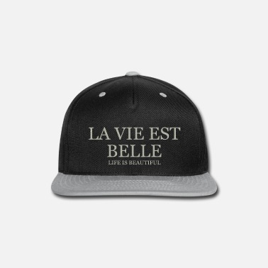 Beautiful Life Is Beautiful - Light - Snapback Cap