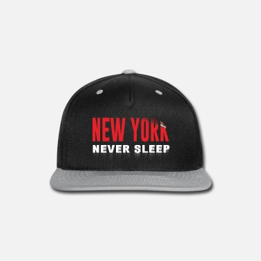Never Sleep New York never sleep - Snap-back Baseball Cap