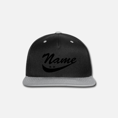 Name Day Your name - Snap-back Baseball Cap