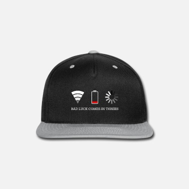 Bad Luck bad luck comes in 3s - Snapback Cap