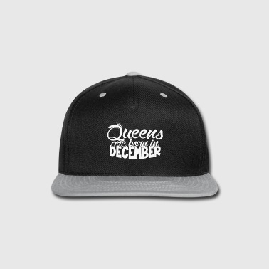 Capricorn Birthday Anniversary - Queens are born in December - Snap-back Baseball Cap