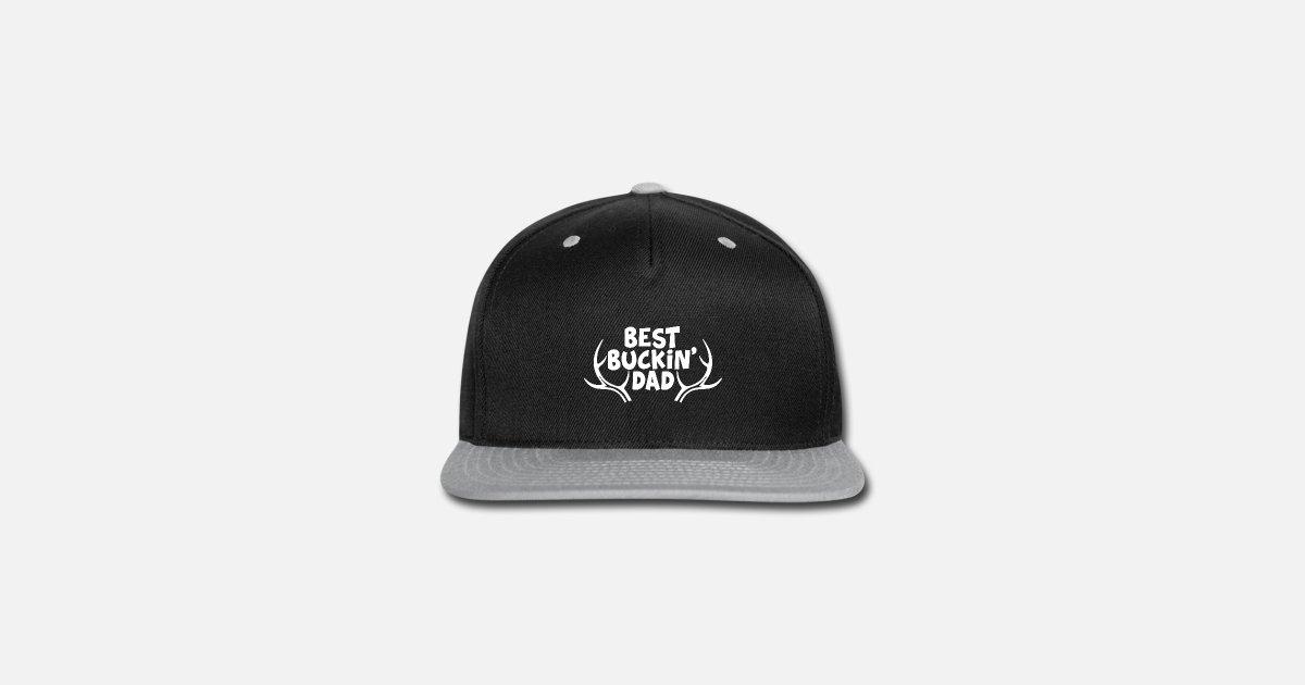 6b4a545e462 Best Buckin Dad Hunting Dad Snapback Cap   Spreadshirt