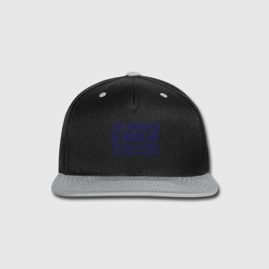 Moron The Universe Is Made Of Morons - Snap-back Baseball Cap