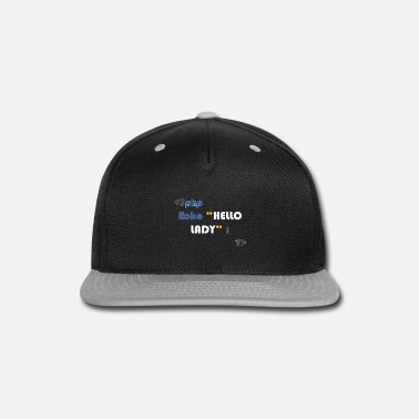 Php php code hello lady - Snapback Cap