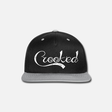 Crook Simple Shirt Describes Your Character Crooked - Snap-back Baseball Cap